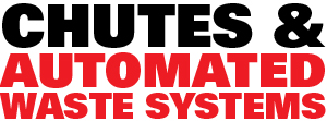Chutes and Automated Waste Systems